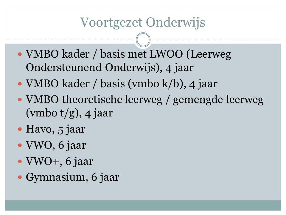Voortgezet Onderwijs VMBO kader / basis met LWOO (Leerweg Ondersteunend Onderwijs), 4 jaar VMBO kader / basis (vmbo k/b), 4 jaar VMBO theoretische lee