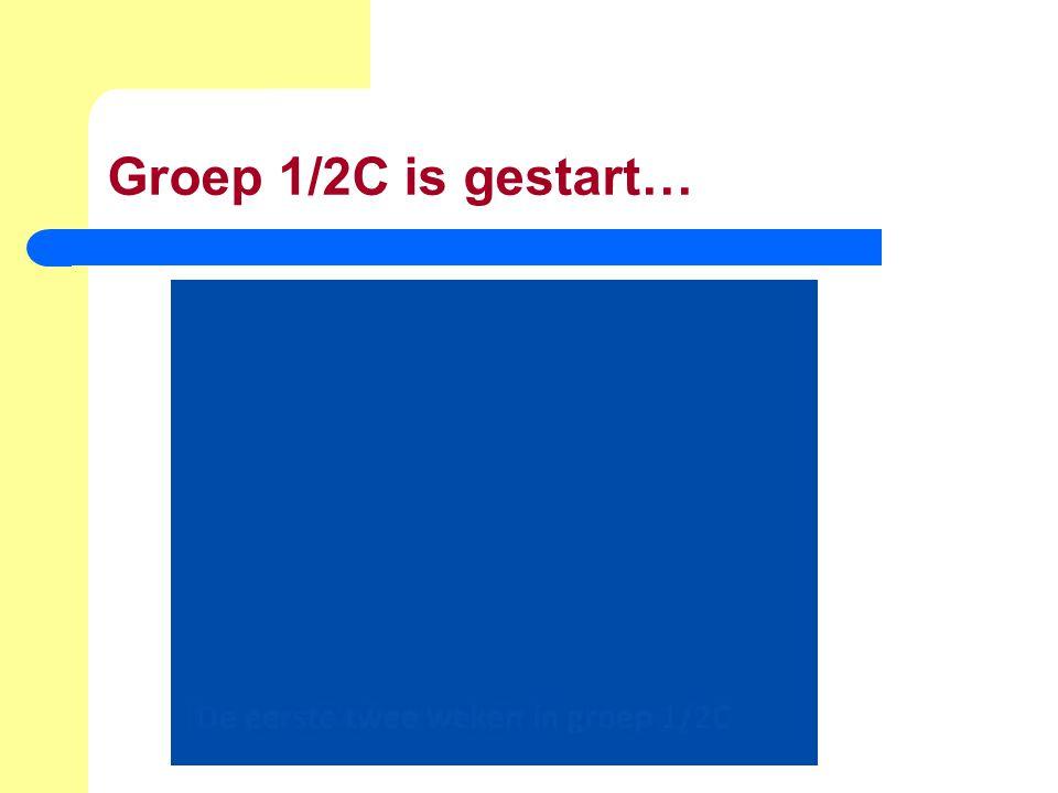 Groep 1/2C is gestart…