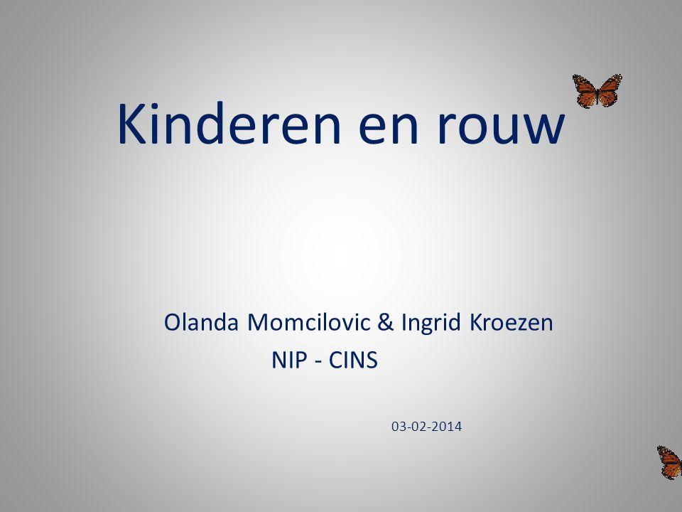 Kinderen en rouw Olanda Momcilovic & Ingrid Kroezen NIP - CINS 03-02-2014