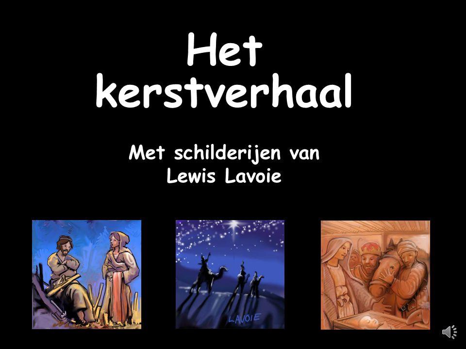 Het kerstverhaal Met schilderijen van Lewis Lavoie Jack 2012
