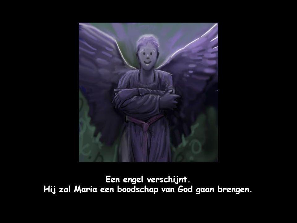 Een engel verschijnt. Hij zal Maria een boodschap van God gaan brengen.