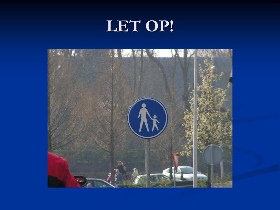 LET OP!
