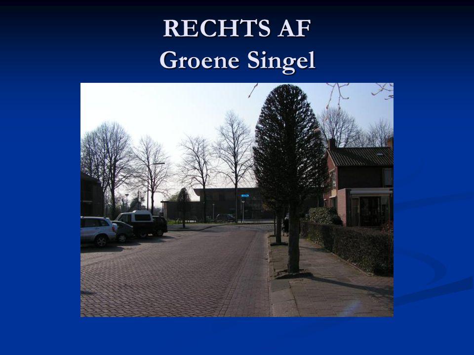 RECHTS AF Groene Singel