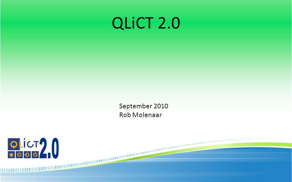 QLiCT 2.0 September 2010 Rob Molenaar