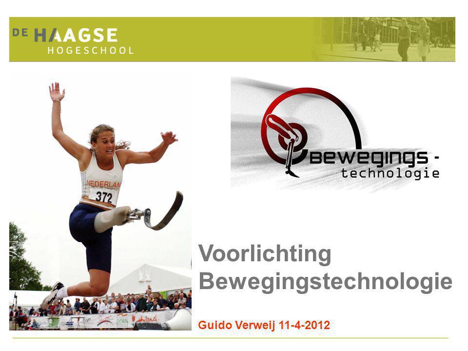 Voorlichting Bewegingstechnologie Guido Verweij 11-4-2012