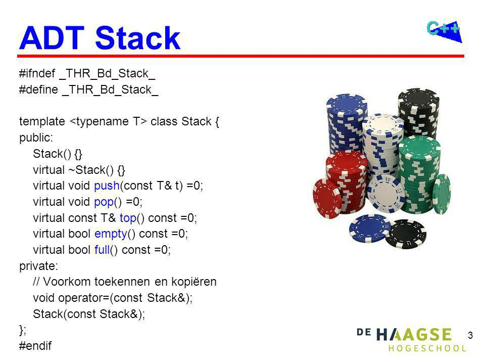 14 Stacktest #include #include stackarray.h using namespace std; int main() { StackWithArray s(32); char c; cout<< Type een tekst, sluit af met. <<endl; cin.get(c); while (c!= . ) { s.push(c); cin.get(c); } while (!s.empty()) { cout<<s.top(); s.pop(); } cin.get(); cin.get(); return 0; }