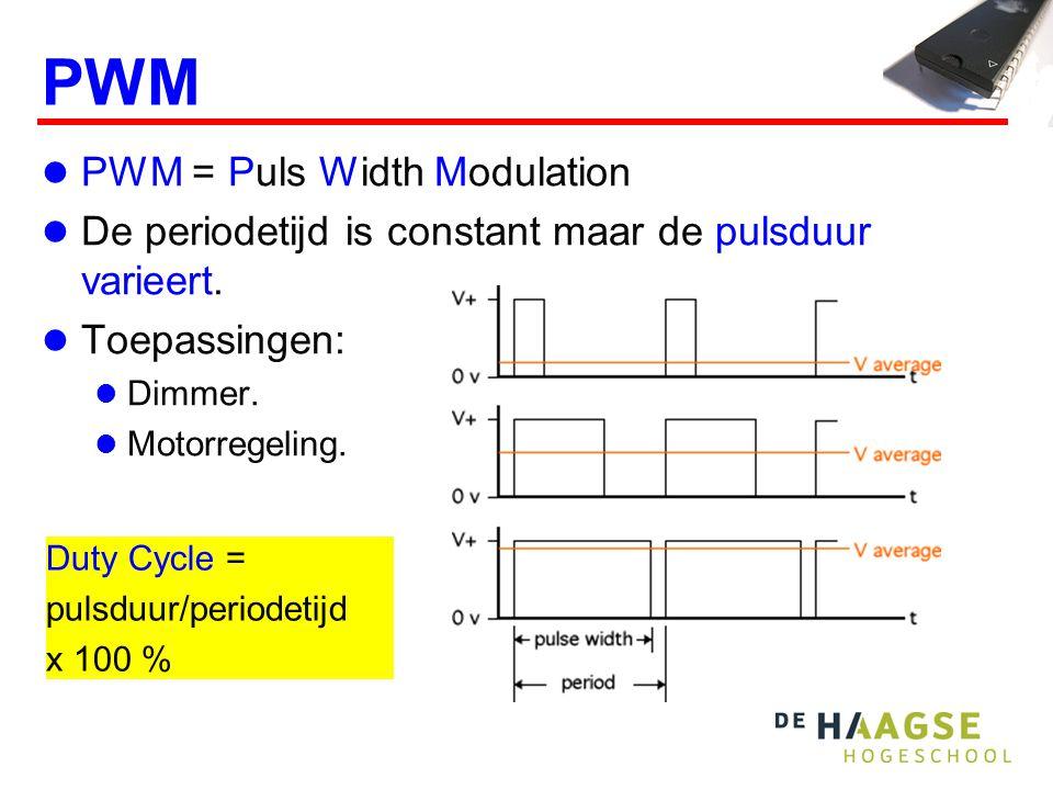 PWM PWM = Puls Width Modulation De periodetijd is constant maar de pulsduur varieert.