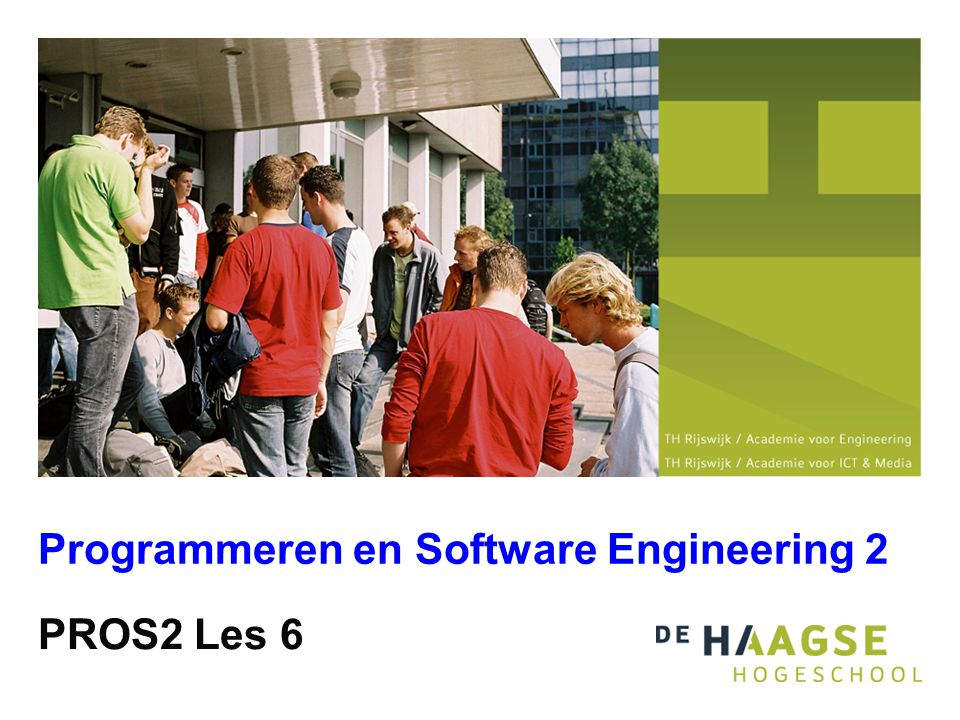 PROS2 Les 6 Programmeren en Software Engineering 2