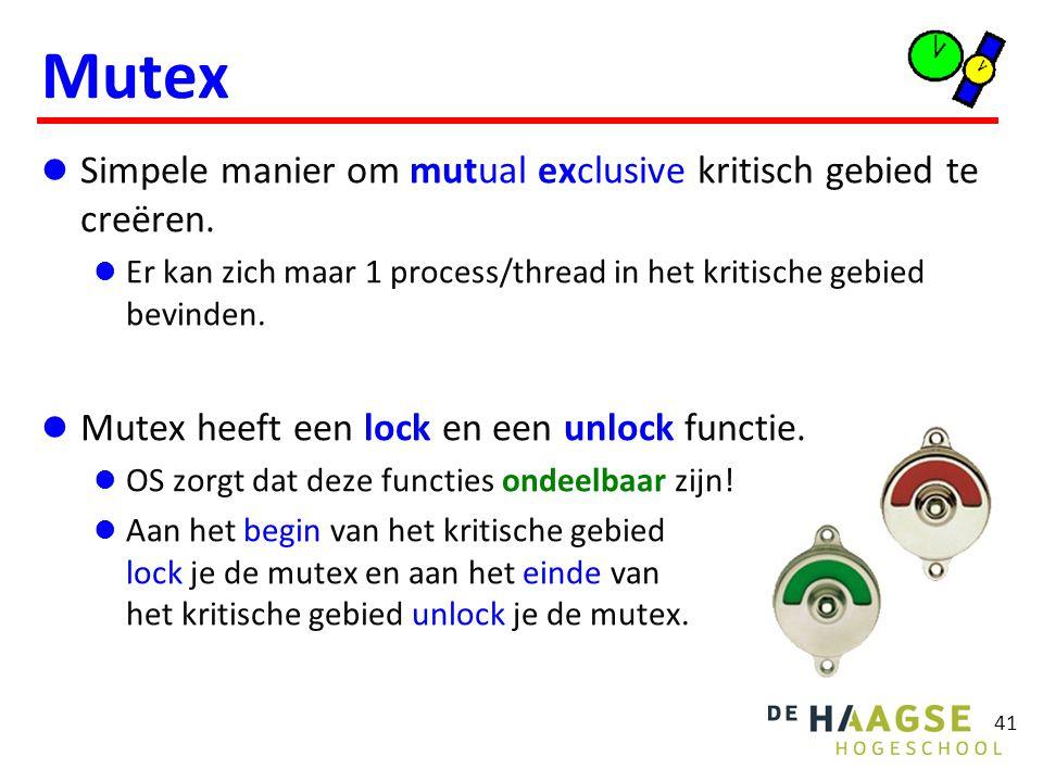 Mutex Simpele manier om mutual exclusive kritisch gebied te creëren.