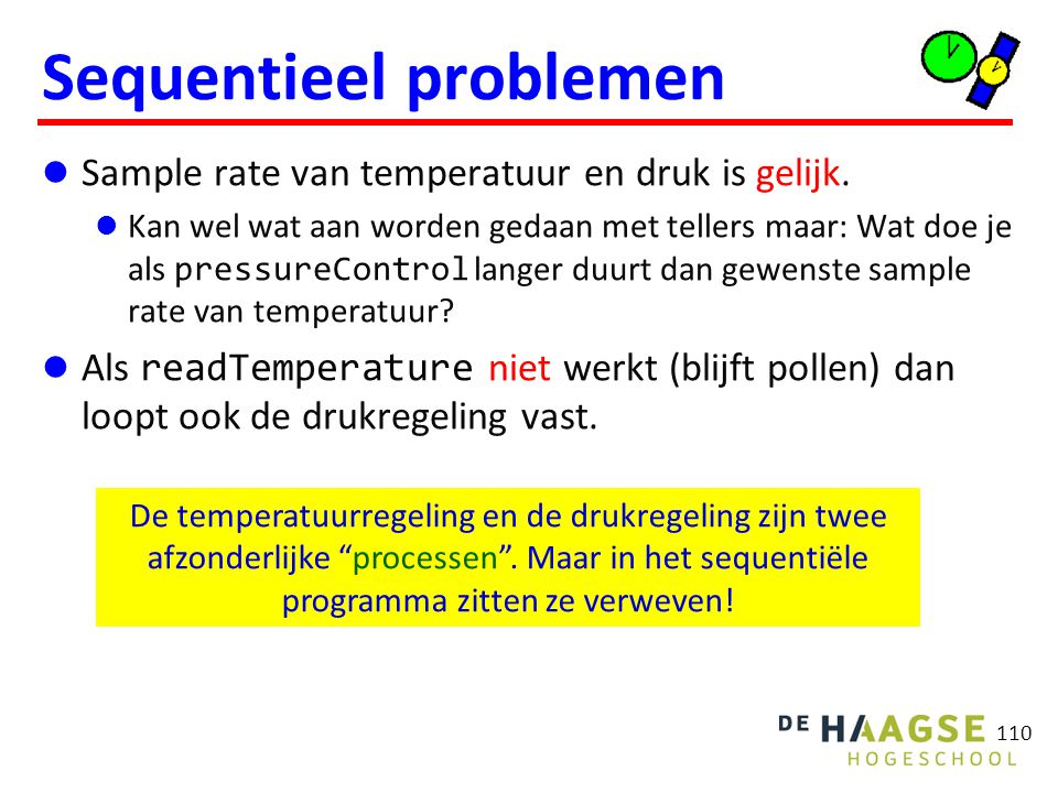 110 Sequentieel problemen Sample rate van temperatuur en druk is gelijk.