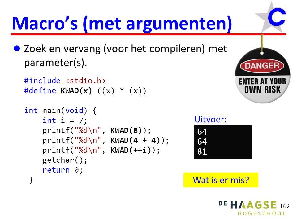 162 Macro's (met argumenten) Zoek en vervang (voor het compileren) met parameter(s).