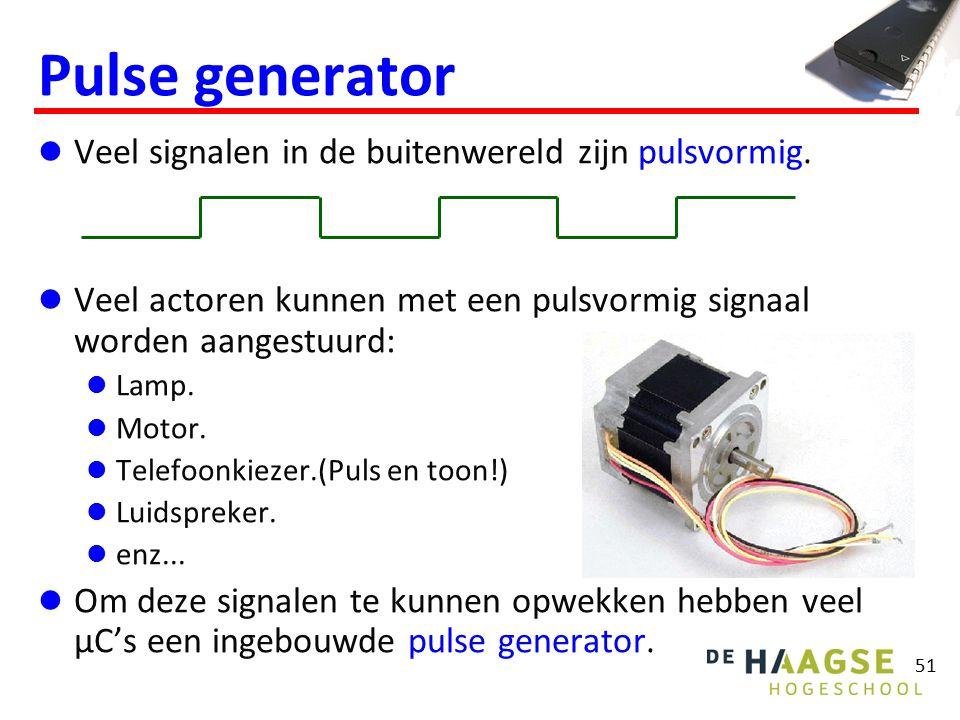 51 Pulse generator Veel signalen in de buitenwereld zijn pulsvormig. Veel actoren kunnen met een pulsvormig signaal worden aangestuurd: Lamp. Motor. T