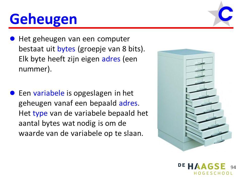 Geheugen Het geheugen van een computer bestaat uit bytes (groepje van 8 bits).