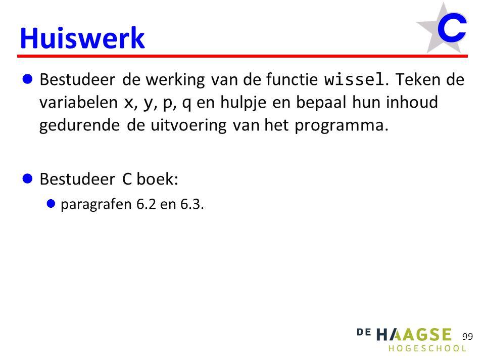 99 Huiswerk Bestudeer de werking van de functie wissel.