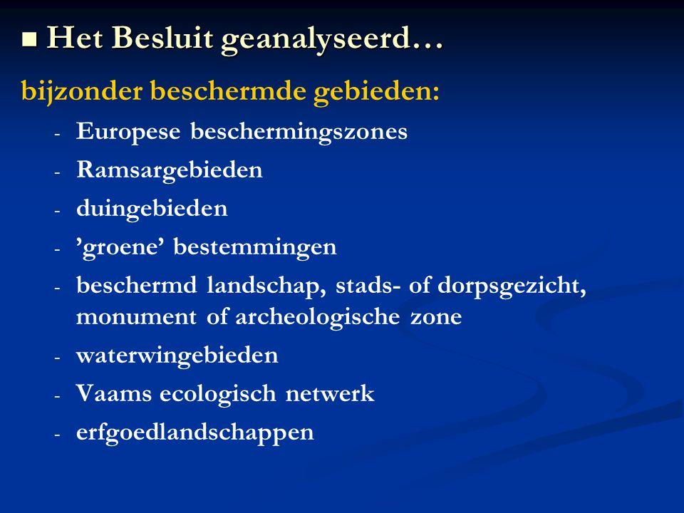 bijzonder beschermde gebieden: - - Europese beschermingszones - - Ramsargebieden - - duingebieden - - 'groene' bestemmingen - - beschermd landschap, s