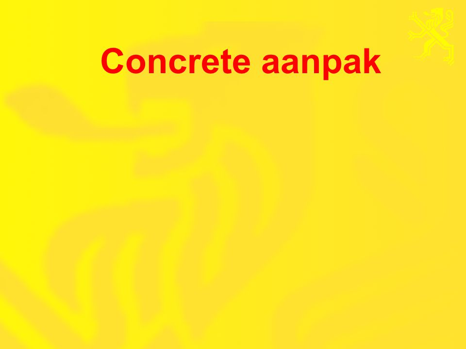 Concrete aanpak