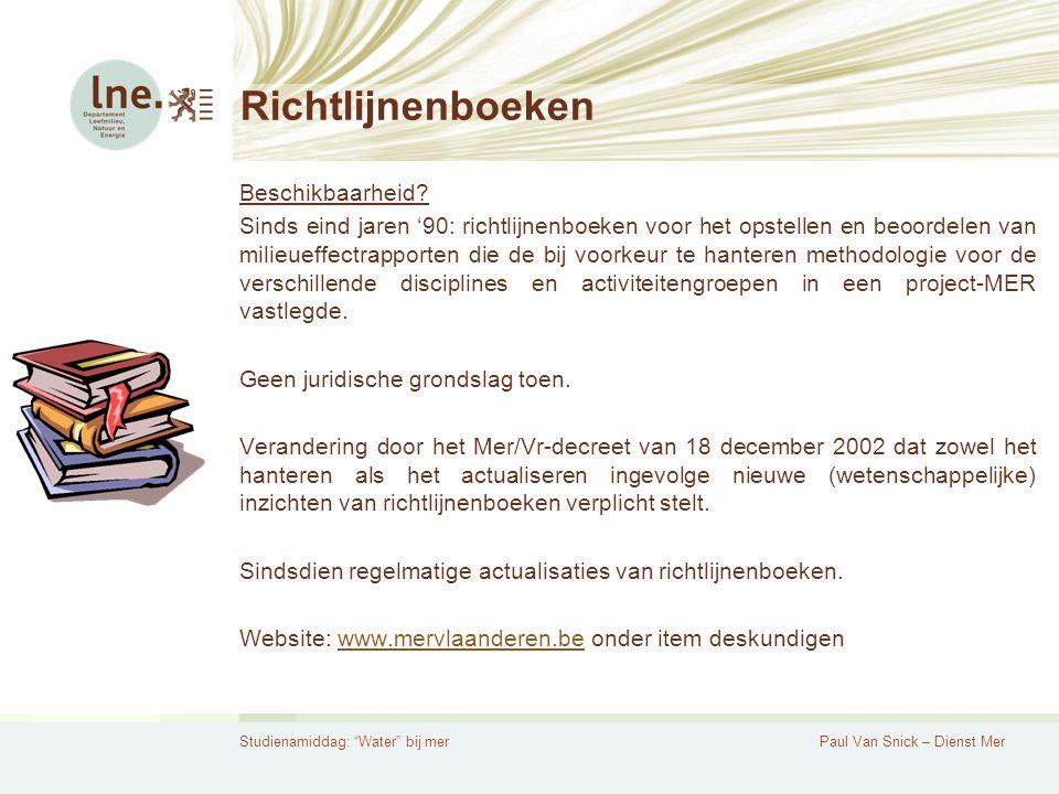 Studienamiddag: Water bij merPaul Van Snick – Dienst Mer Richtlijnenboeken Beschikbaarheid.