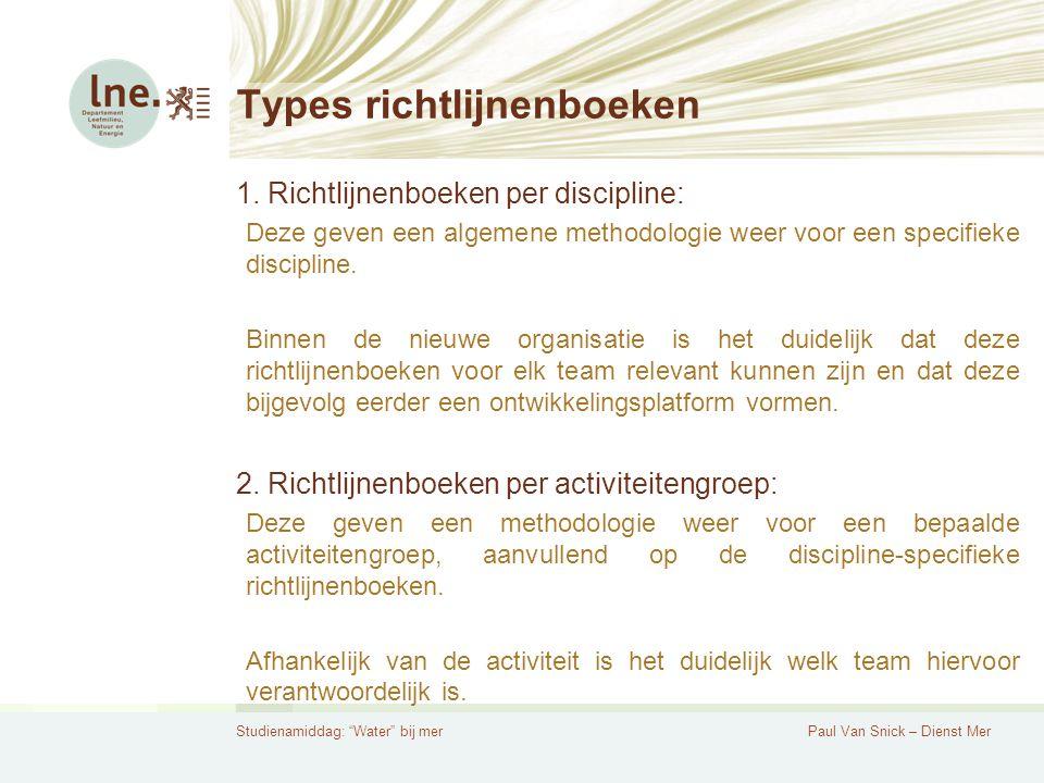 Studienamiddag: Water bij merPaul Van Snick – Dienst Mer Types richtlijnenboeken 1.