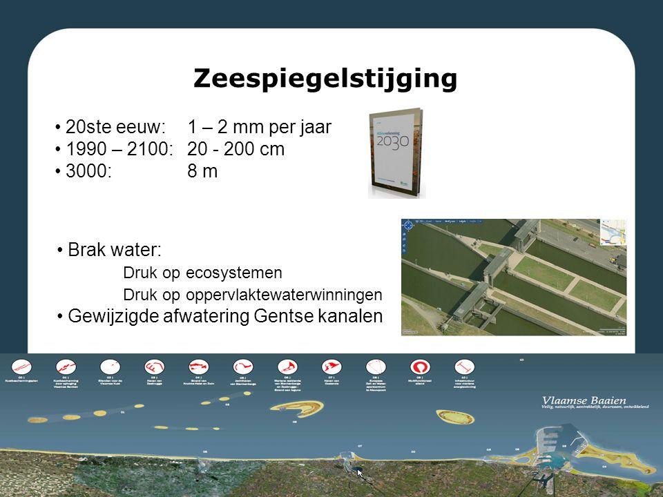 20ste eeuw: 1 – 2 mm per jaar 1990 – 2100: 20 - 200 cm 3000:8 m Zeespiegelstijging Brak water: Druk op ecosystemen Druk op oppervlaktewaterwinningen Gewijzigde afwatering Gentse kanalen