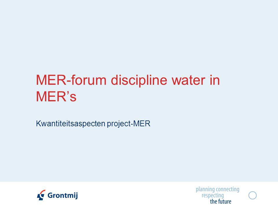 MER-forum discipline water in MER's Kwantiteitsaspecten project-MER