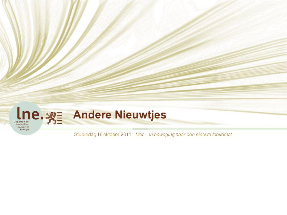 Andere Nieuwtjes Studiedag 19 oktober 2011: Mer – in beweging naar een nieuwe toekomst