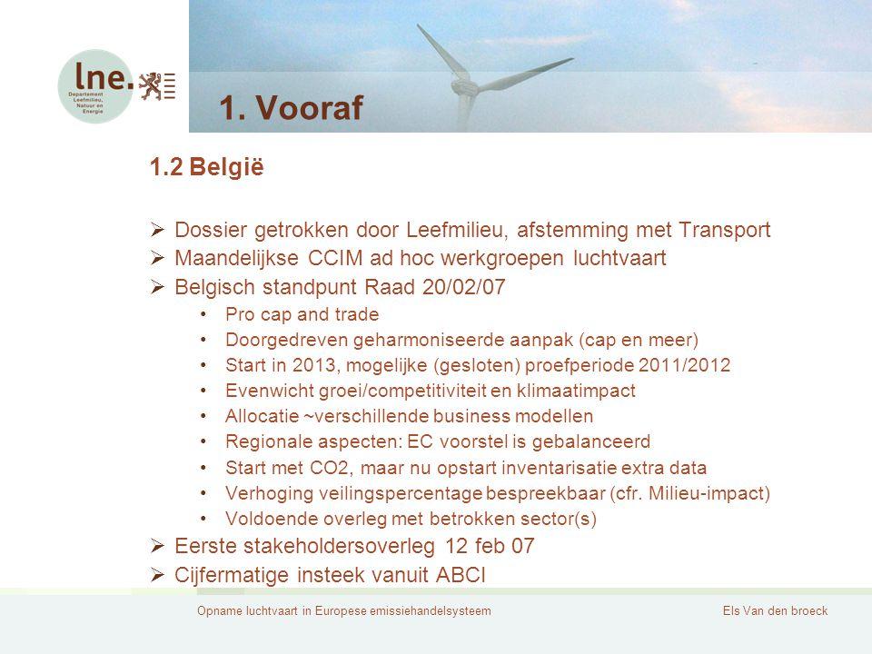 Opname luchtvaart in Europese emissiehandelsysteemEls Van den broeck 2.