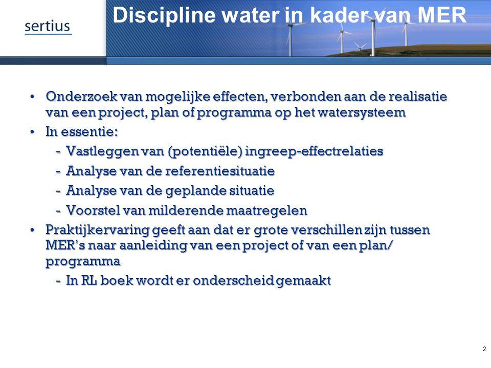 Discipline water in kader van MER Onderzoek van mogelijke effecten, verbonden aan de realisatie van een project, plan of programma op het watersysteem