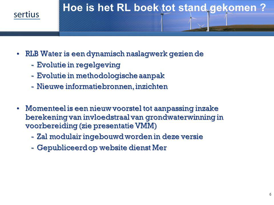 Hoe is het RL boek tot stand gekomen ? RLB Water is een dynamisch naslagwerk gezien deRLB Water is een dynamisch naslagwerk gezien de Evolutie in reg