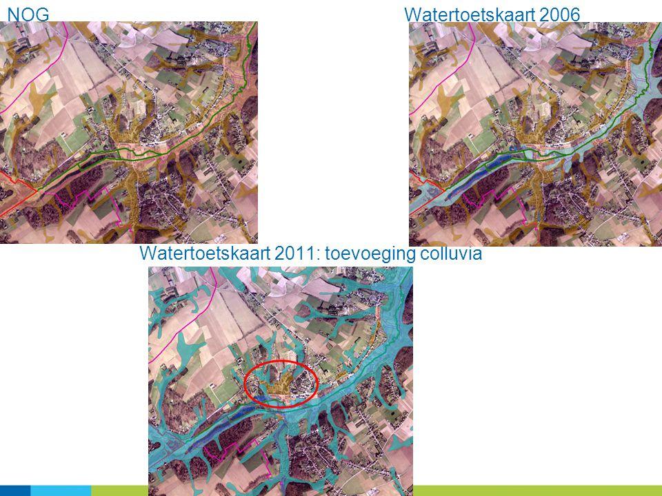 28 NOGWatertoetskaart 2006 Watertoetskaart 2011: toevoeging colluvia