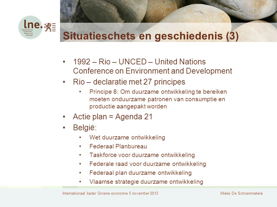 Internationaal kader Groene economie 5 november 2013Mieke De Schoenmakere Consumptie van materialen Figure 1: Increasing consumption.