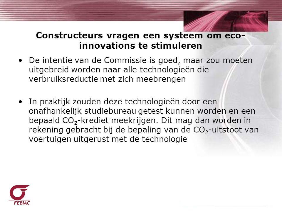 De intentie van de Commissie is goed, maar zou moeten uitgebreid worden naar alle technologieën die verbruiksreductie met zich meebrengen In praktijk zouden deze technologieën door een onafhankelijk studiebureau getest kunnen worden en een bepaald CO 2 -krediet meekrijgen.