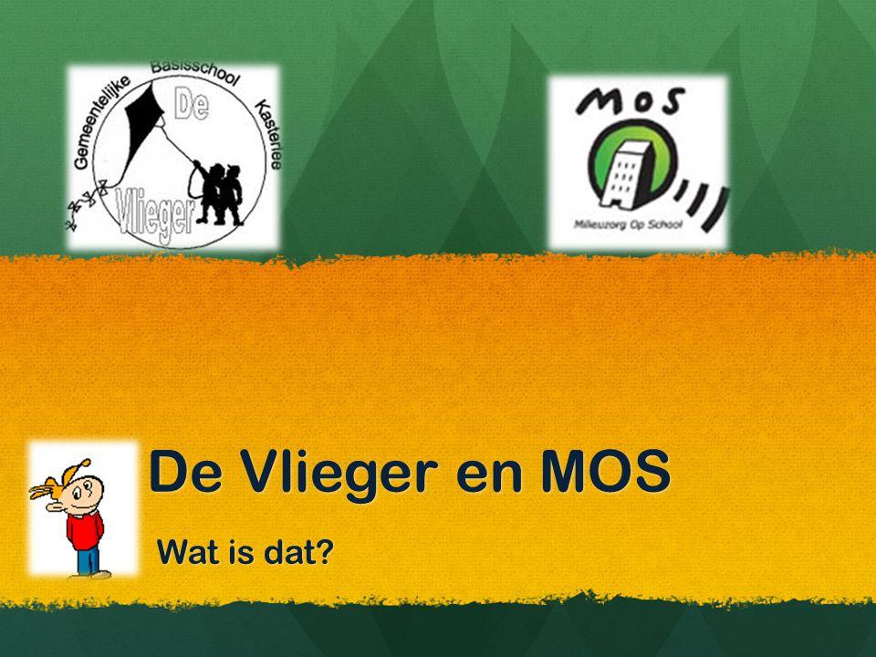 MOS = Milieuzorg op school Wij, de leerkrachten en leerlingen van GBS de Vlieger, willen milieubewuster worden en milieuvriendelijker.