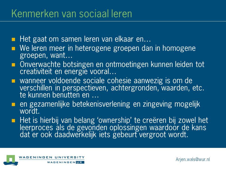 Kenmerken van sociaal leren Het gaat om samen leren van elkaar en… We leren meer in heterogene groepen dan in homogene groepen, want… Onverwachte bots