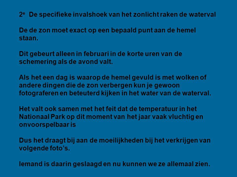 1 e De vorming van de waterval.
