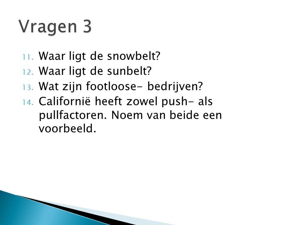 11.Waar ligt de snowbelt. 12. Waar ligt de sunbelt.