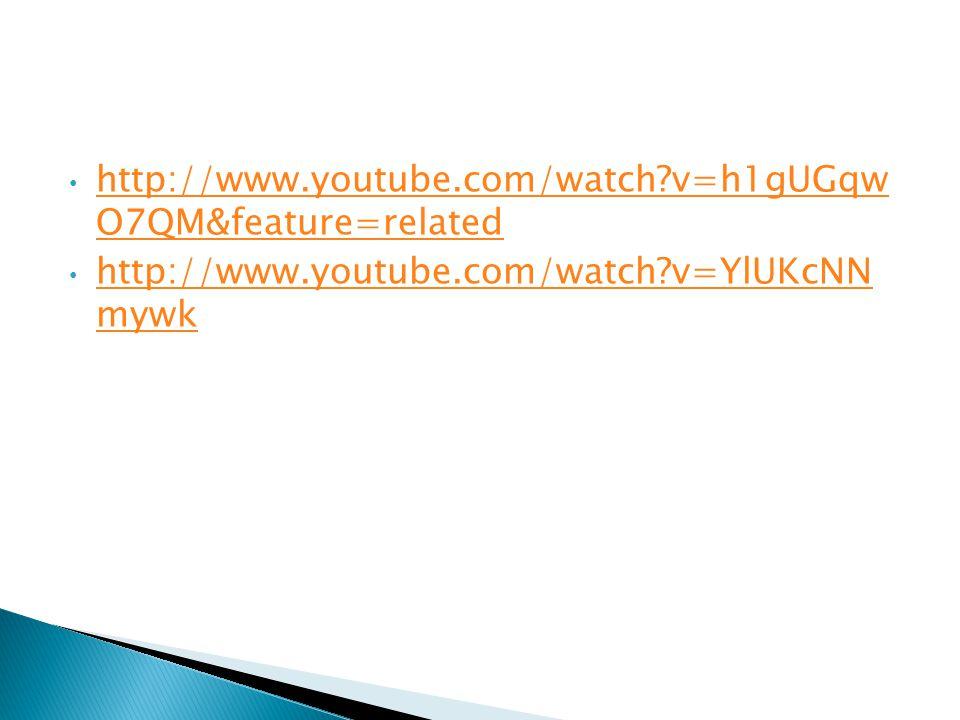 http://www.youtube.com/watch?v=h1gUGqw O7QM&feature=related http://www.youtube.com/watch?v=h1gUGqw O7QM&feature=related http://www.youtube.com/watch?v