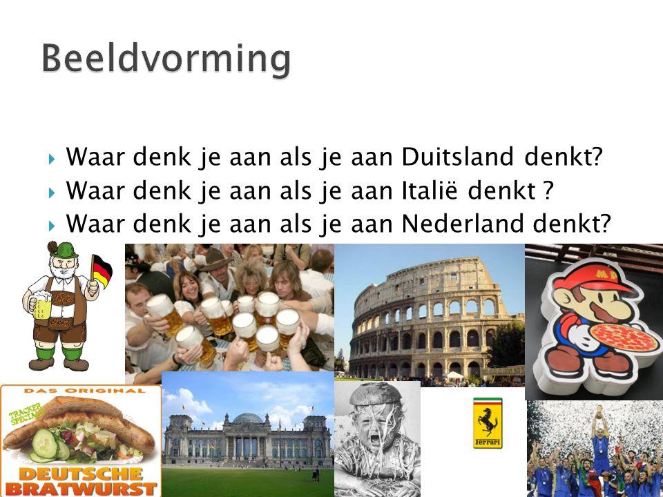  Vaak hebben buitenlanders een bepaald beeld bij Nederland als je het woord Nederland laat vallen.