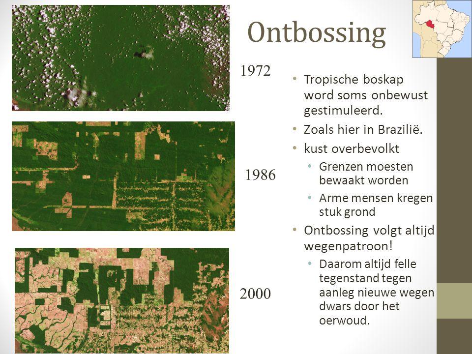 Ontbossing Tropische boskap word soms onbewust gestimuleerd. Zoals hier in Brazilië. kust overbevolkt Grenzen moesten bewaakt worden Arme mensen krege