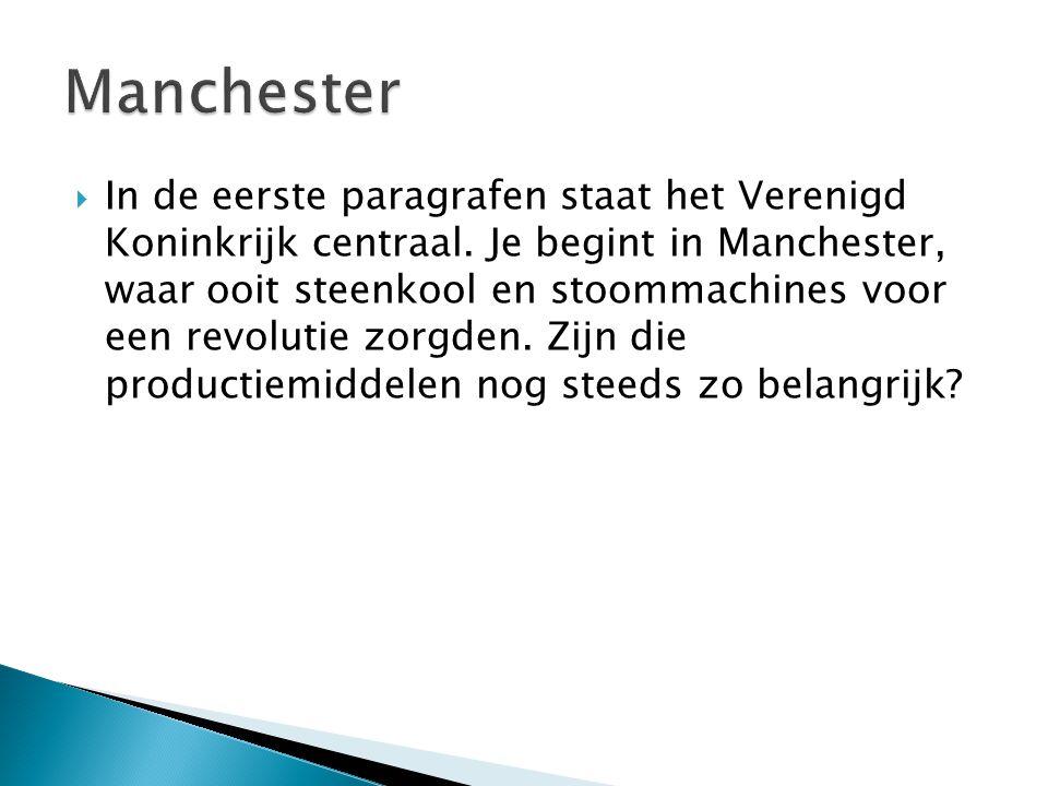  In de eerste paragrafen staat het Verenigd Koningrijk centraal.