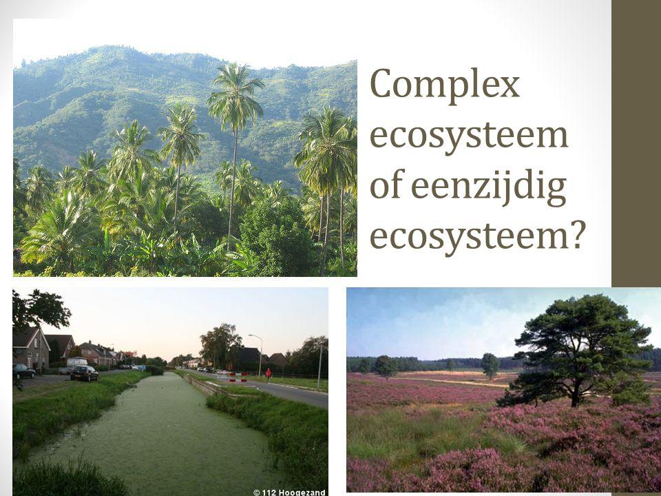 Complex ecosysteem of eenzijdig ecosysteem?