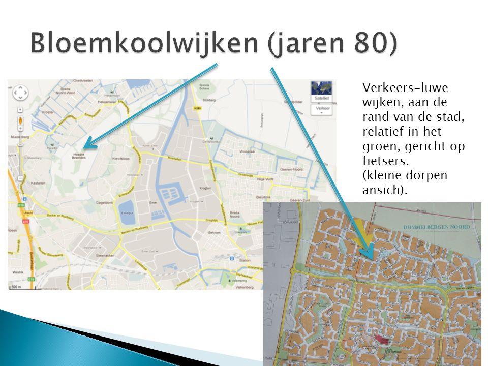 Verkeers-luwe wijken, aan de rand van de stad, relatief in het groen, gericht op fietsers. (kleine dorpen ansich).