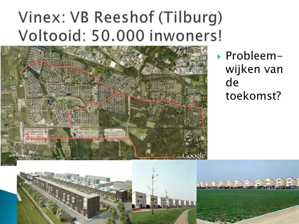  Probleem- wijken van de toekomst?
