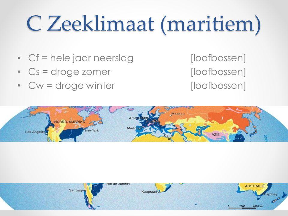 C Zeeklimaat (maritiem) Cf = hele jaar neerslag[loofbossen] Cs = droge zomer[loofbossen] Cw = droge winter[loofbossen]