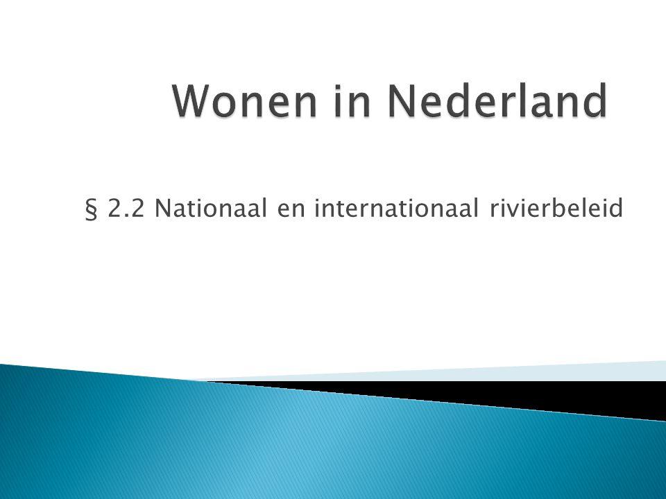 § 2.2 Nationaal en internationaal rivierbeleid