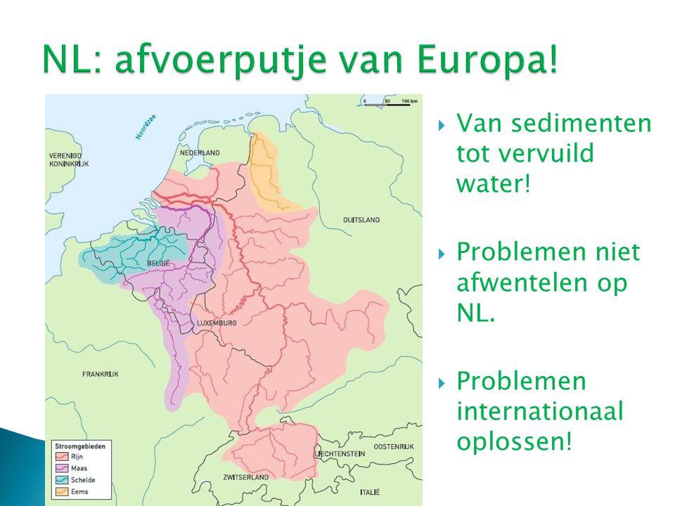  Van sedimenten tot vervuild water.  Problemen niet afwentelen op NL.