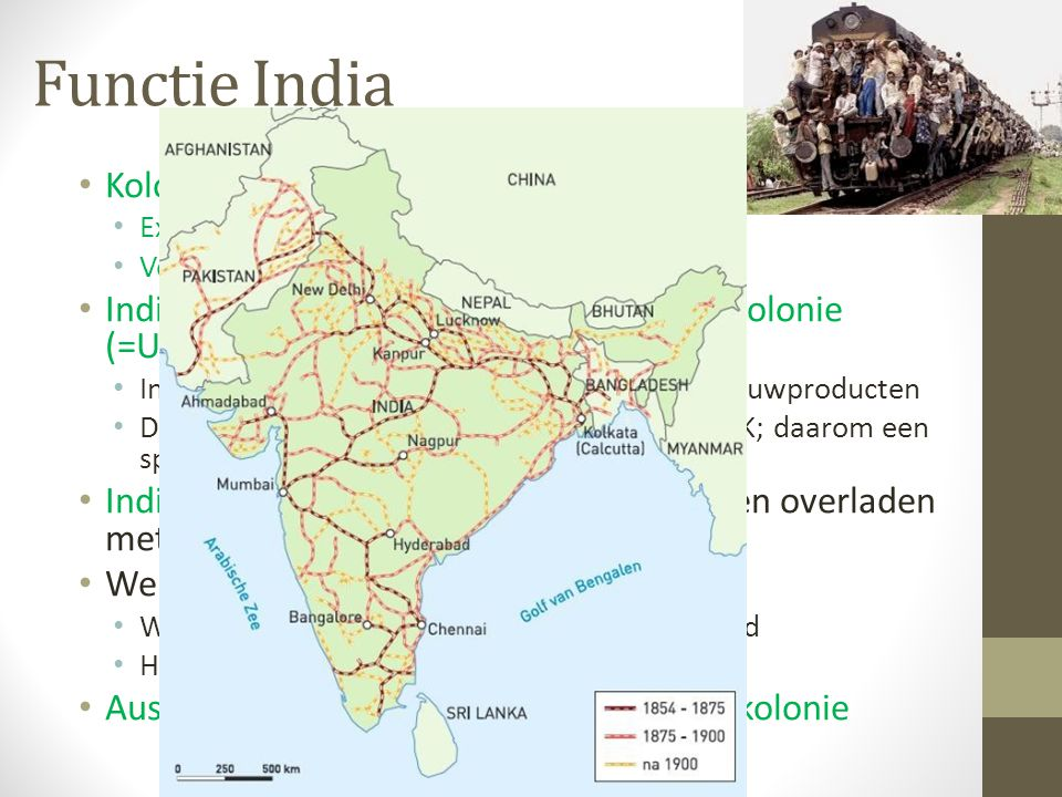 Functie India Kolonies kunnen 2 functies hebben als: Exploitatiekolonie OF Vestigingskolonie India diende als zogenaamde Exploitatiekolonie (=Uitbuite