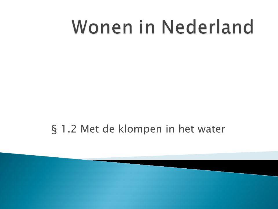 § 1.2 Met de klompen in het water