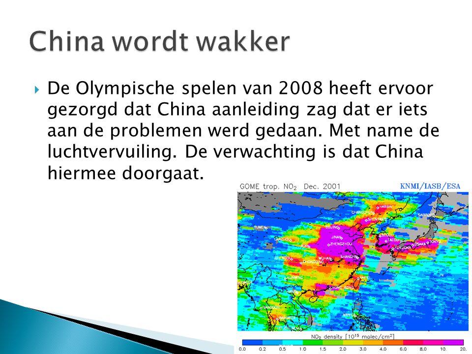  De Olympische spelen van 2008 heeft ervoor gezorgd dat China aanleiding zag dat er iets aan de problemen werd gedaan.