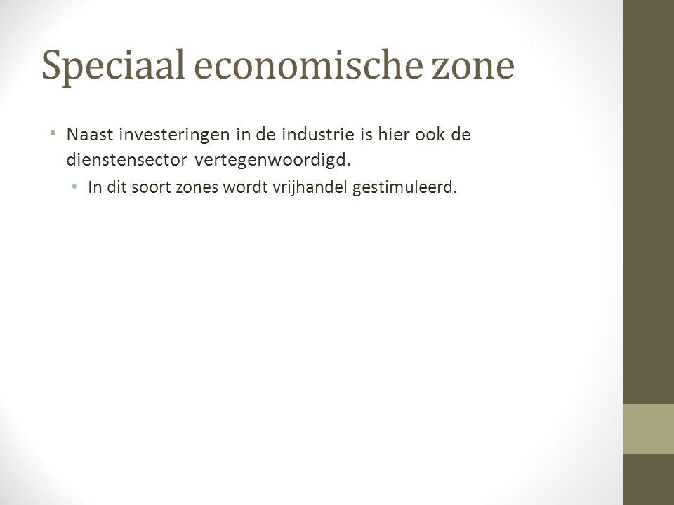 Speciaal economische zone Naast investeringen in de industrie is hier ook de dienstensector vertegenwoordigd.