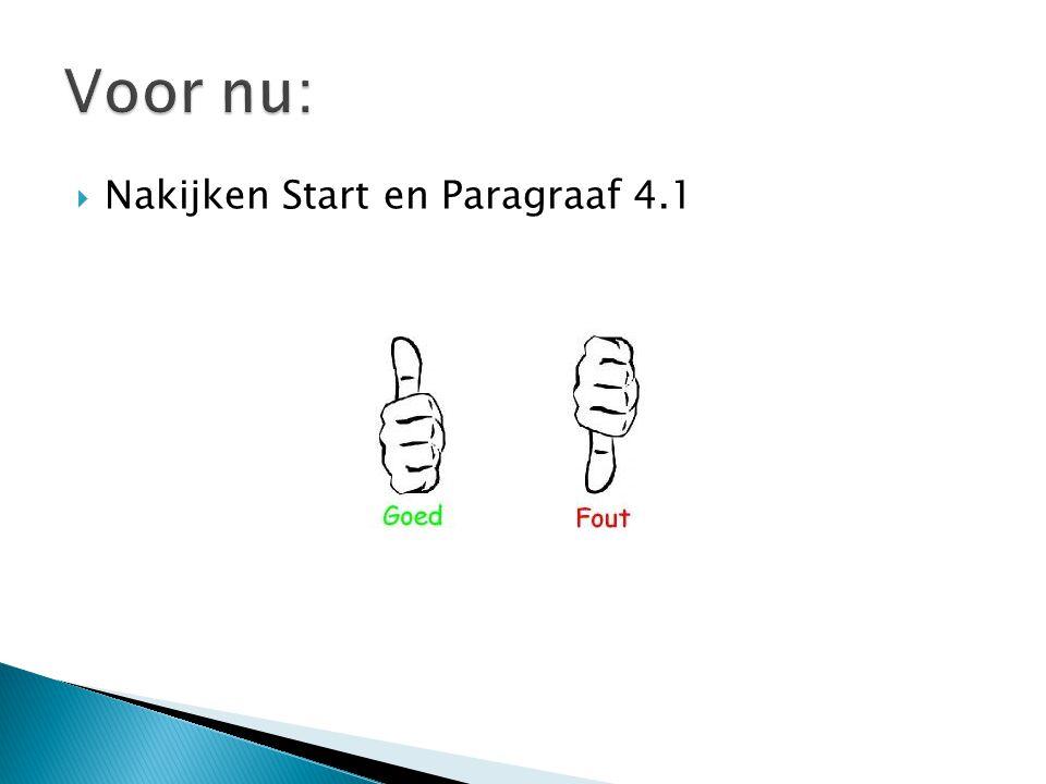  Nakijken Start en Paragraaf 4.1